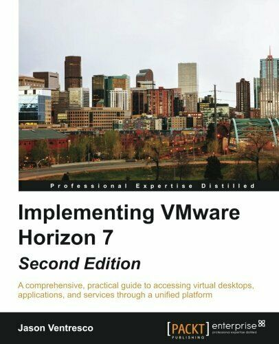 IMPLEMENTING VMWARE HORIZON 7 By Jason Ventresco *Excellent Condition* |