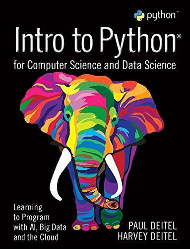 INTRO TO PYTHON FOR COMPUTER SCIENCE AND DATA SCIENCE: By Harvey Deitel *VG+* |