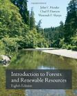INTRODUCTION TO FORESTS AND RENEWABLE RESOURCES, EIGHTH EDITION By Chad P.