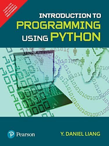 INTRODUCTION TO PROGRAMMING USING PYTHON By Daniel Liang *Excellent Condition* |