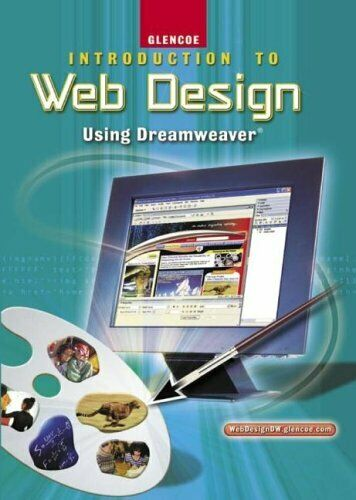 INTRODUCTION TO WEB DESIGN, USING DREAMWEAVER, STUDENT By Mcgraw-hill Mint |