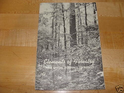 Illinois Elements of Forestry 1949 |