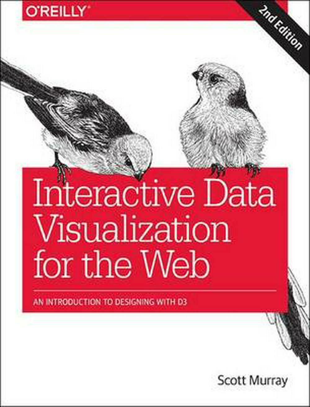 Interactive Data Visualization for the Web: An Introduction to Designing with D3 |