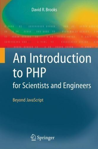 Introduction to Php for Scientists and Engineers : Beyond JavaScript |