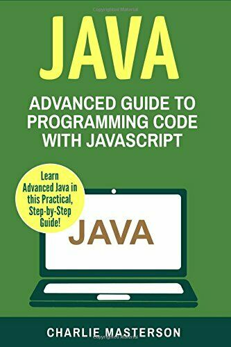 JAVA: ADVANCED GUIDE TO PROGRAMMING CODE WITH JAVA (JAVA, By Charlie Mint |