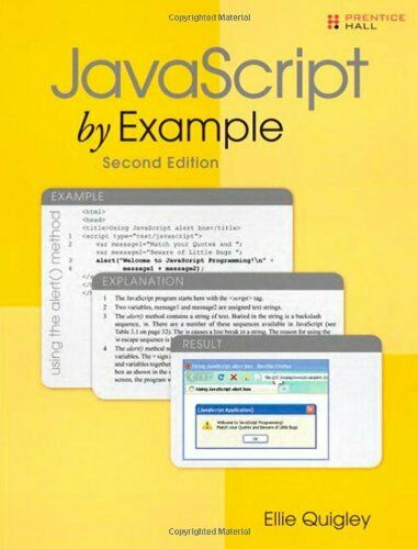 JAVASCRIPT BY EXAMPLE (2ND EDITION) By Ellie Quigley **Mint Condition** |