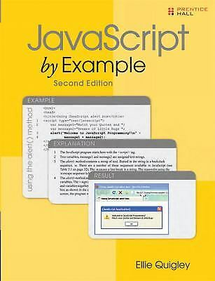 JAVASCRIPT BY EXAMPLE (2ND EDITION) By Ellie Quigley |