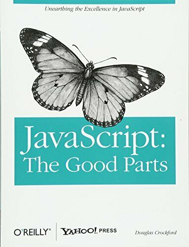 JAVASCRIPT: GOOD PARTS By Douglas Crockford **BRAND NEW** |