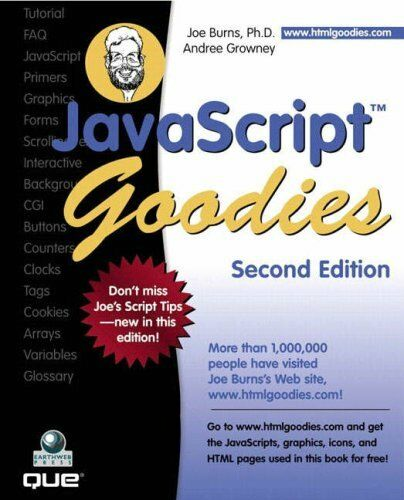 JAVASCRIPT GOODIES (2ND EDITION) By Andree Growney **Mint Condition** |
