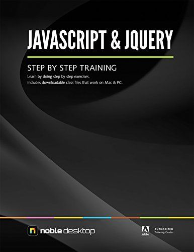 JAVASCRIPT & JQUERY STEP BY STEP TRAINING By Noble Desktop *Excellent Condition*