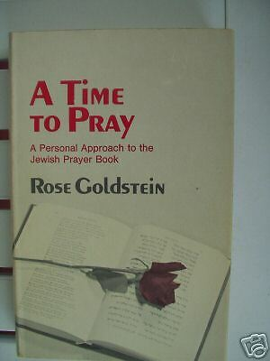 JUDAICA – A TIME TO PRAY BY ROSE GOLDSTEIN 1972 SIGNED |