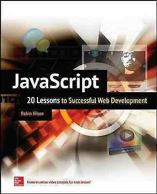 JavaScript : 20 Lessons to Successful Web Development, Paperback by Nixon, Ro… |
