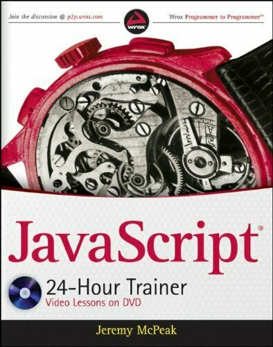 JavaScript 24-Hour Trainer by McPeak, Jeremy |