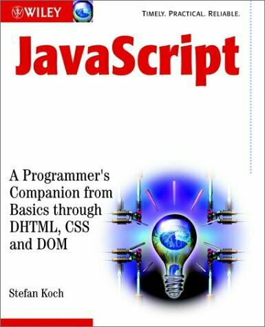 JavaScript : A Programmer's Companion from Basic Through DHTML, CSS an-ExLibrary |