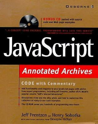 JavaScript : Annotated Archives by Jeff Frentzen; Dewayne McNair; Henry Sobotka |