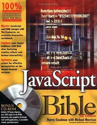 JavaScript Bible by Danny Goodman; Michael Morrison |