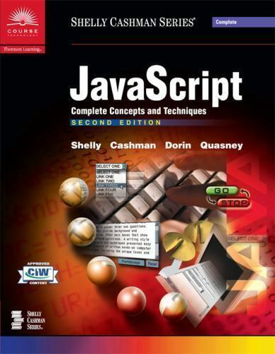 JavaScript: Complete Concepts and Techniques, Second Edition |