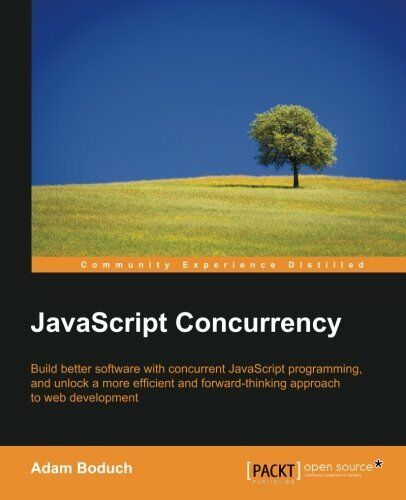 JavaScript Concurrency by Boduch, Adam |