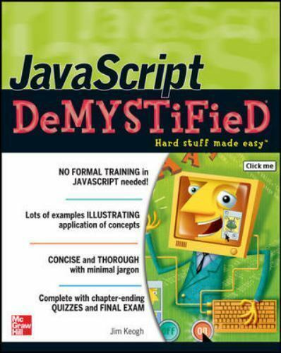 JavaScript Demystified by Keogh, Jim |