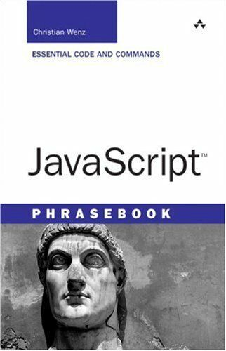JavaScript Phrasebook by Christian Wenz |
