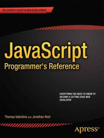 JavaScript Programmer's Reference, Paperback by Reid, Jonathan; Valentine, Th… |