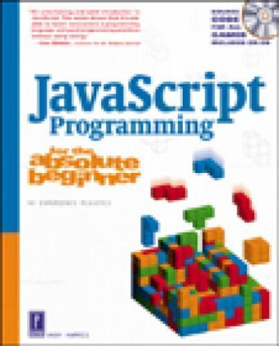 JavaScript Programming for the Absolute Beginner by Harris, Andy |