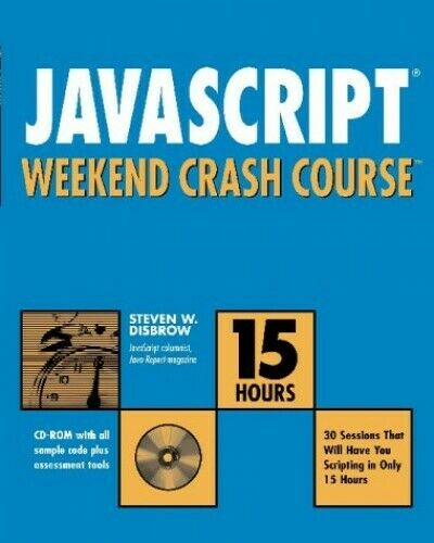 JavaScript Weekend Crash Course by Disbrow, Steven W. Paperback Book The Fast |