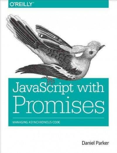 JavaScript With Promises, Paperback by Parker, Daniel, Like New Used, Free sh… |
