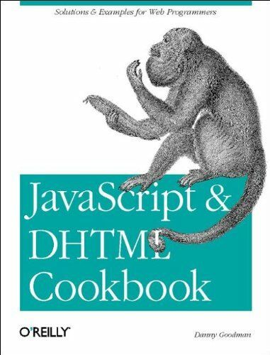 JavaScript & DHTML Cookbook: Solutions and Example… by Danny Goodman Paperback |