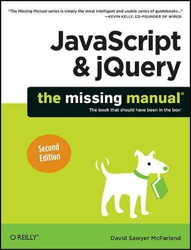 JavaScript & jQuery: The Missing Manual by McFarland, David Sawyer