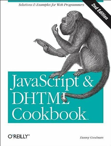 JavaScript & DHTML Cookbook (2nd edition) |