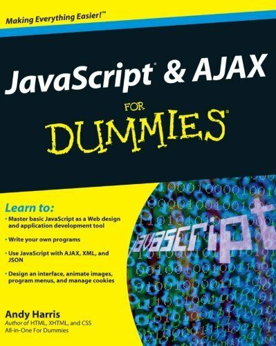 JavaScript and AJAX For Dummies by Harris, Andy |