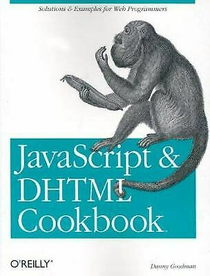 JavaScript and DHTML : Solutions and Examples for Web Programmers |