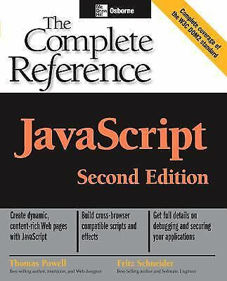 JavaScript by Thomas Powell; Fritz Schneider |