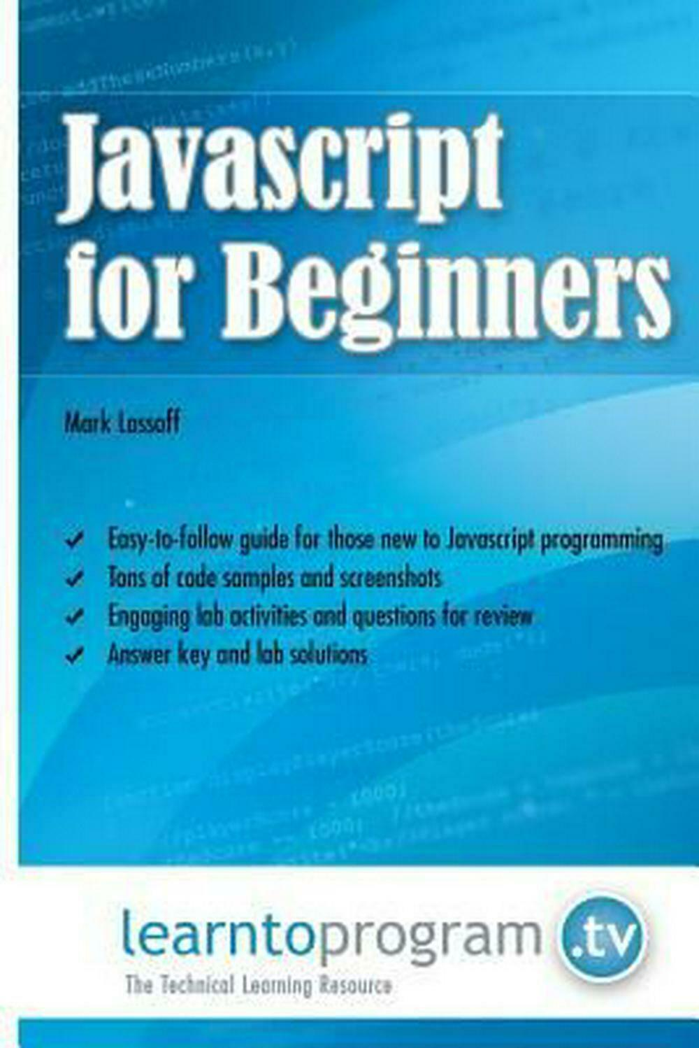 JavaScript for Beginners by MR Mark Lassoff (English) Paperback Book Free Shippi |