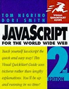 JavaScript for the World Wide Web |