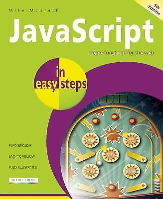 JavaScript in Easy Steps by Mike McGrath |