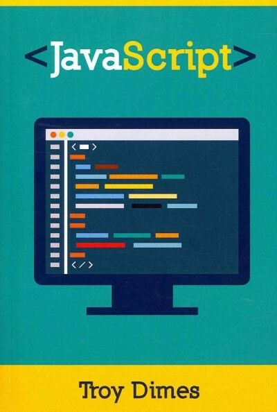 Javascript : A Guide to Learning the Javascript Programming Language, Paperba… |