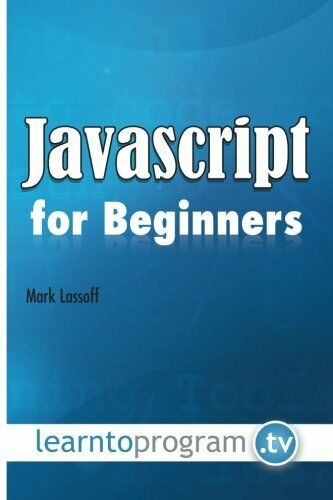Javascript for Beginners by Lassoff, Mark |
