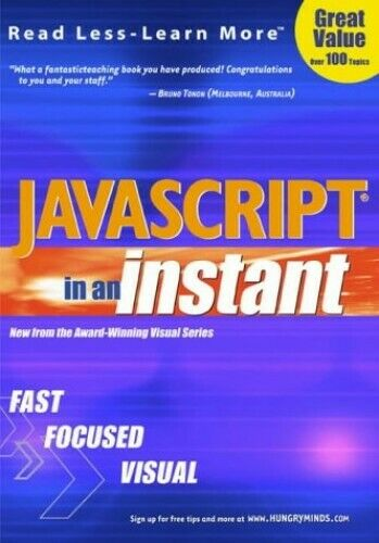 Javascript in an Instant (Read less – learn more) by Toot, Michael S. Paperback |