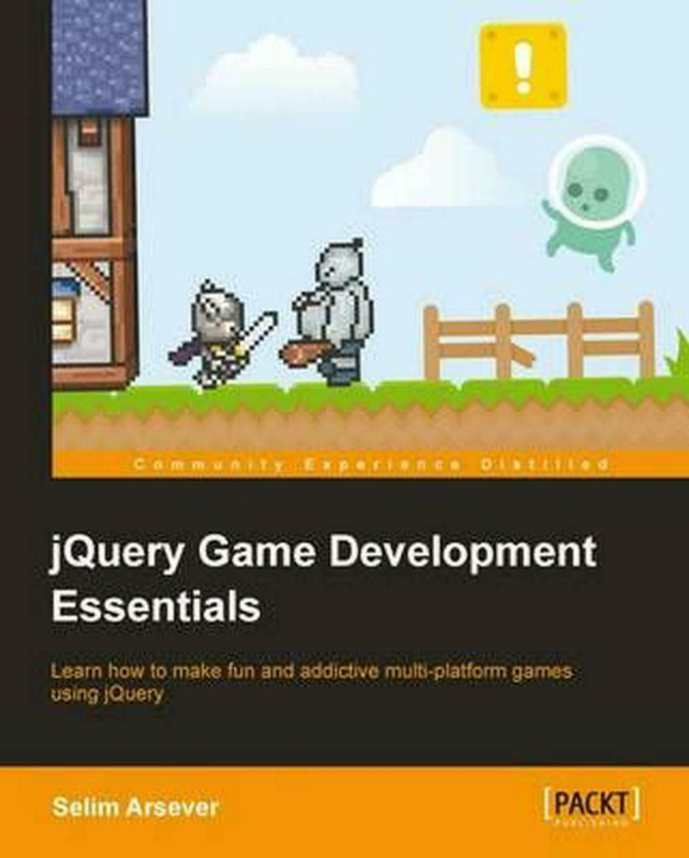 Jquery Game Development Essentials by Selim Arsever (English) Paperback Book Fre |