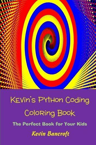 KEVIN'S PYTHON CODING COLORING BOOK By Kevin Bancroft **BRAND NEW** |