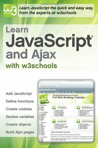 LEARN JAVASCRIPT AND AJAX WITH W3SCHOOLS By Hege Refsnes **Mint Condition** |