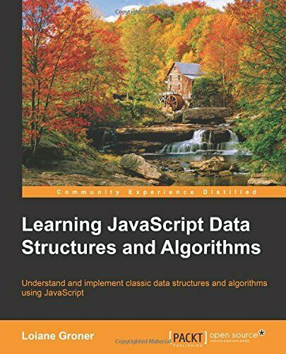 LEARNING JAVASCRIPT DATA STRUCTURES AND ALGORITHMS By Loiane Groner **Mint** |