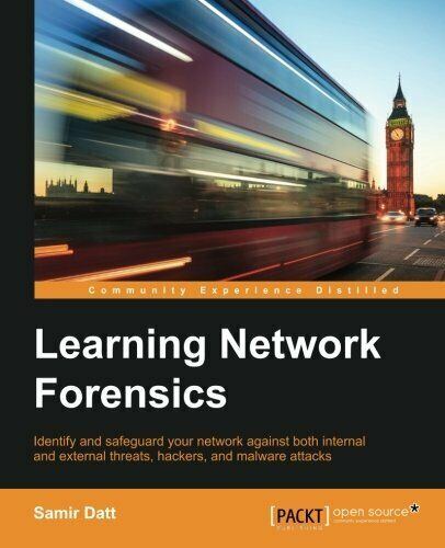 LEARNING NETWORK FORENSICS By Samir Datt *Excellent Condition* |