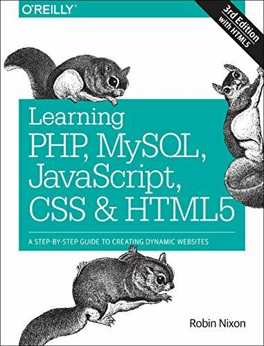 LEARNING PHP, MYSQL, JAVASCRIPT, CSS & HTML5: A STEP-BY-STEP By Robin Nixon *VG* |
