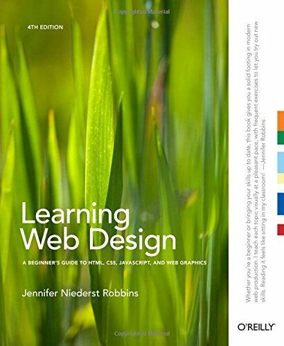 LEARNING WEB DESIGN: A BEGINNER'S GUIDE TO HTML, CSS, JAVASCRIPT, By Mint |