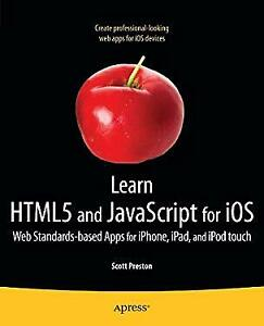 Learn HTML5 and JavaScript for iOS : Web Standards |