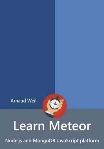 Learn Meteor – Node.js and MongoDB JavaScript platform, Like New Used, Free s… |