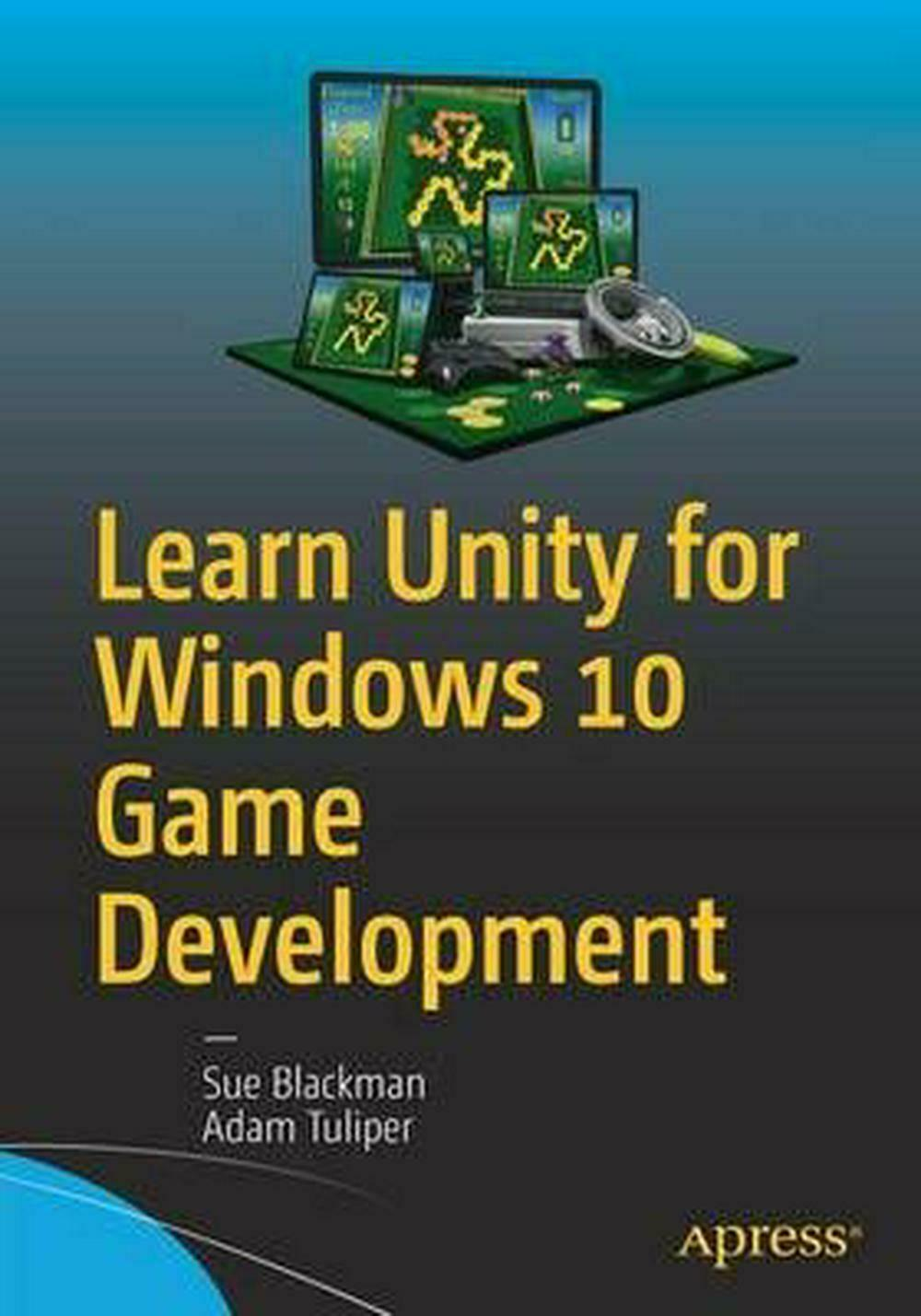Learn Unity for Windows 10 Game Development by Sue Blackman (English) Paperback |